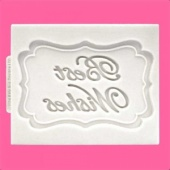 Katy Sue Designs Mould - Mini Plaque - Best Wishes