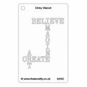 That's Crafty! Dinky Stencil - Believe - TC042