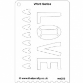 That's Crafty! Word Series Stencil - Love - WS003
